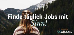 Good Jobs: Finde deinen Traumjob mit Sinn